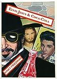 Elvis Jesus & Coca-Cola (Masters of Crime Book 6)