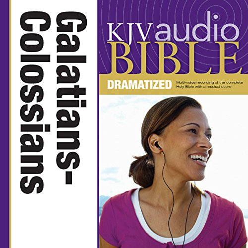 Dramatized Audio Bible - King James Version, KJV: (36) Galatians, Ephesians, Philippians, and Colossians audiobook cover art