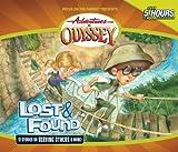 Lost & Found (Adventures in Odyssey #45)