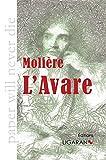 L'Avare - Ligaran - 03/02/2014