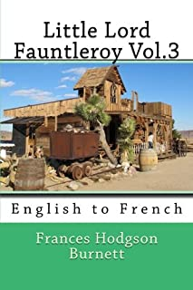 Little Lord Fauntleroy Vol.3: English to French