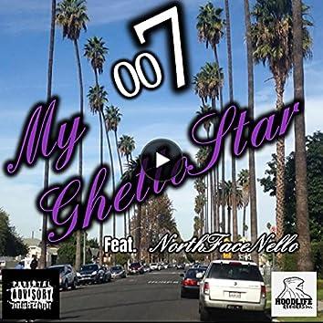 My GhettoStar (feat. NorthFaceNello)