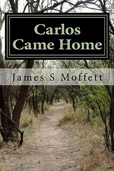 Paperback Carlos Came Home Book