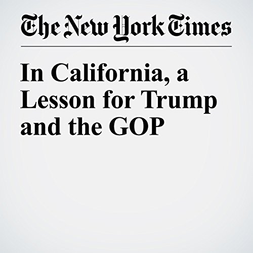 In California, a Lesson for Trump and the GOP audiobook cover art