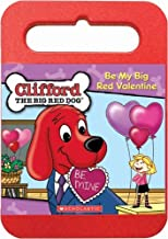 Clifford The Big Red Dog - Be My Big Red Valentine
