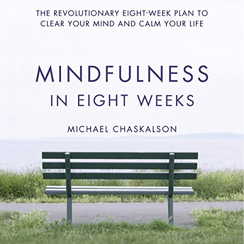 Mindfulness in Eight Weeks audiobook cover art
