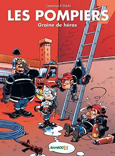 Les Pompiers - tome 07 - Graine de héros: graine de héros