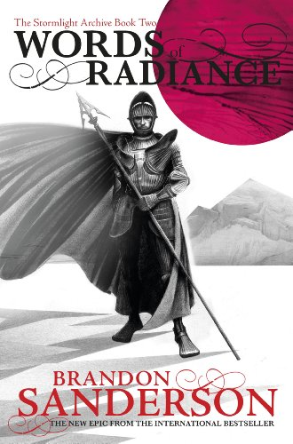 Words of Radiance: The Stormlight Archive Book Two (English Edition)