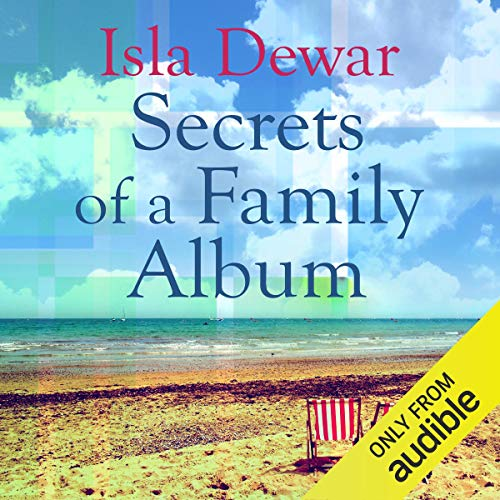 Secrets of a Family Album                   By:                                                                                                                                 Isla Dewar                               Narrated by:                                                                                                                                 Vivien Heilbron                      Length: 14 hrs and 47 mins     Not rated yet     Overall 0.0