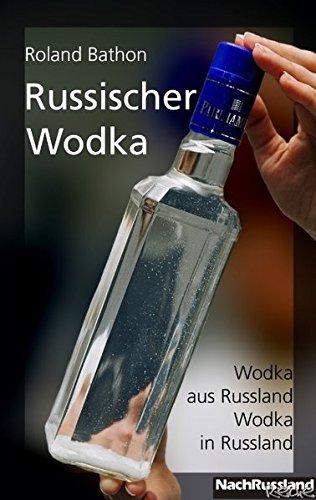 Russischer Wodka: Wodka aus Russland - Wodka in Russland