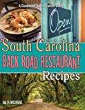 South Carolina Back Road Restaurant Recipes Cookbook