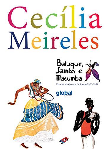 Batuque, samba e macumba: estudos de gesto e de ritmo 1926-1934