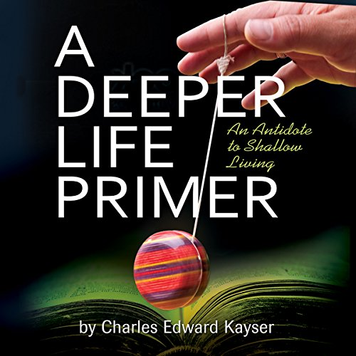 A Deeper Life Primer audiobook cover art