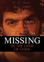 Missing In The Land Of Gods [DVD]