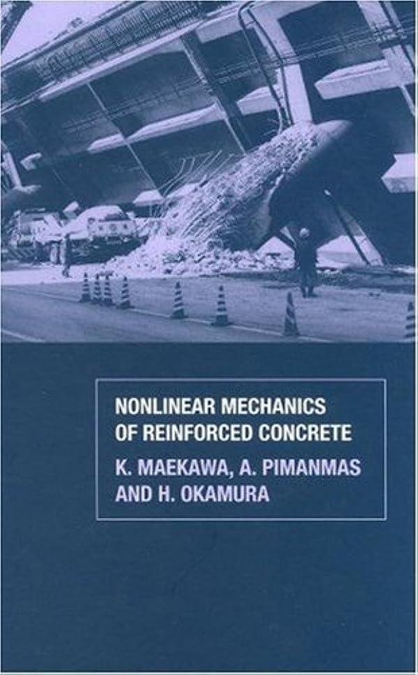 医師矢驚くばかりNonlinear Mechanics of Reinforced Concrete (English Edition)