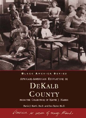 African American Education in Dekalb County: From the Collection of Narvie J. Harris (Black America)
