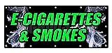 E-CIGS & Smokes Sticker Sign Vape Vapor Tanks E Cigarettes Vaporize Sticker Sign - Sticker Graphic Sign - Will Stick to Any Smooth Surface