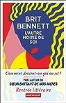 L'Autre Moitié de soi par Bennett
