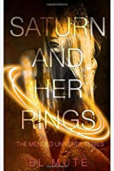 Saturn and Her Rings Paperback