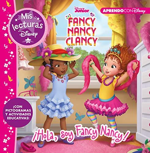 Fancy Nancy Clancy. ¡Hola, soy Fancy Nancy! (Mis lecturas Disney): Con pictogramas y actividades educativas