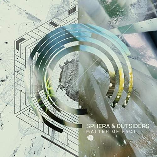 The Outsiders & Sphera