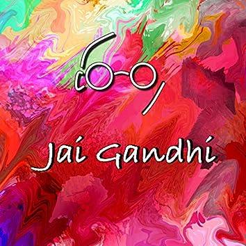Jai Gandhi (feat. Nimit Luharuka)