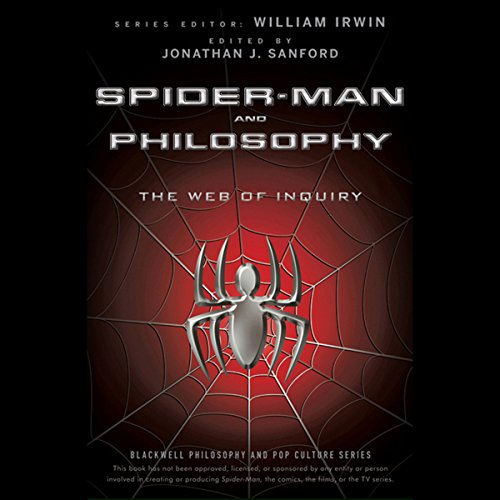 Spider-Man and Philosophy: The Web of Inquiry audiobook cover art