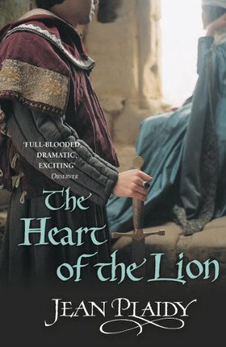 The Heart of the Lion: (Plantagenet Saga)