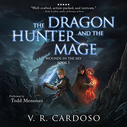 The Dragon Hunter and the Mage     Wounds in the Sky, Book 1              By:                                                                                                                                 V. R. Cardoso                               Narrated by:                                                                                                                                 Todd Menesses                      Length: 19 hrs and 28 mins     231 ratings     Overall 4.3