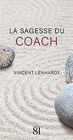 La sagesse du coach de Vincent Lenhardt