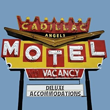 Cadillac Motel Deluxe Accommodations