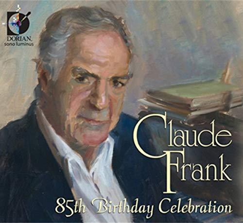 Claude Frank: 85th Birthday Celebration