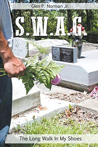 SWAG - The Long Walk In My Shoes