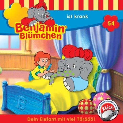 Benjamin ist krank (Benjamin Blümchen 54) cover art
