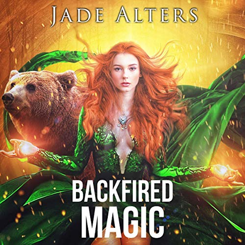 Backfired Magic (A Reverse Harem Paranormal Romance) Audiobook By Jade Alters cover art