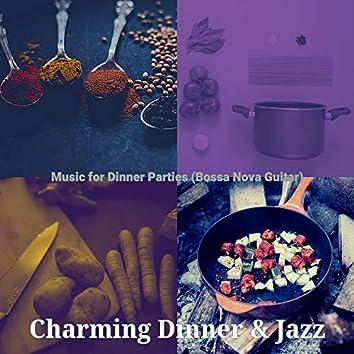Music for Dinner Parties (Bossa Nova Guitar)