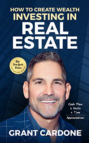 Amazon.com: How To Create Wealth Investing In Real Estate: How to Build  Wealth with Multi-Family Real Estate eBook : Cardone, Grant: Kindle Store