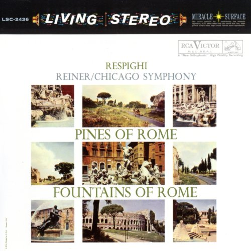 Respighi: Pines of Rome & Fountains of Rome
