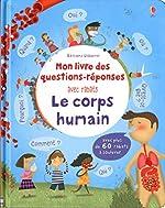 Le corps humain - Mon livre des questions-réponses de Katie Daynes