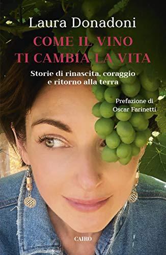 Come il vino ti cambia la vita (Italian Edition)