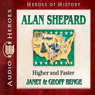 Alan Shepard: Higher and Faster audiobook cover art