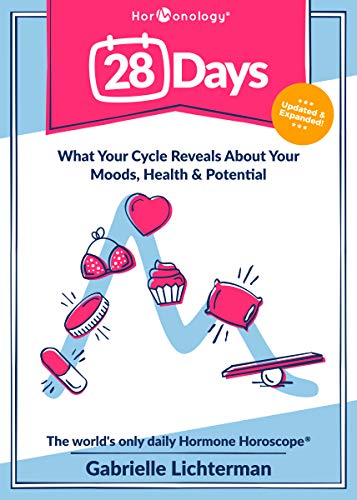 28 Days: What Your Cycle Reveals About Your Moods, Health and Potential--Updated and Expanded Maryland