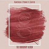 The Burgundy Album [Explicit]