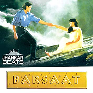 Barsaat (Jhankar) [Original Motion Picture Soundtrack]