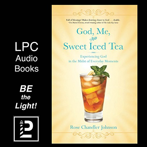 God, Me, and Sweet Iced Tea audiobook cover art