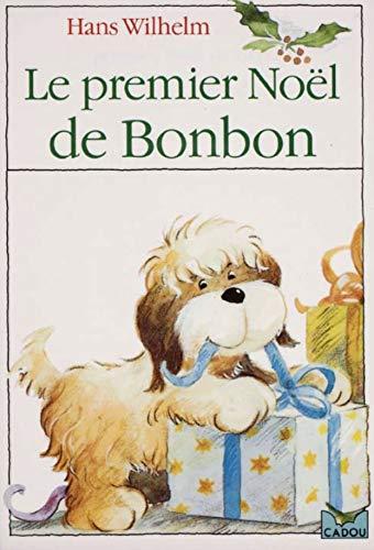 Premier Noel Amazon.com: Le premier Noël de Bonbon eBook: Wilhelm , Hans