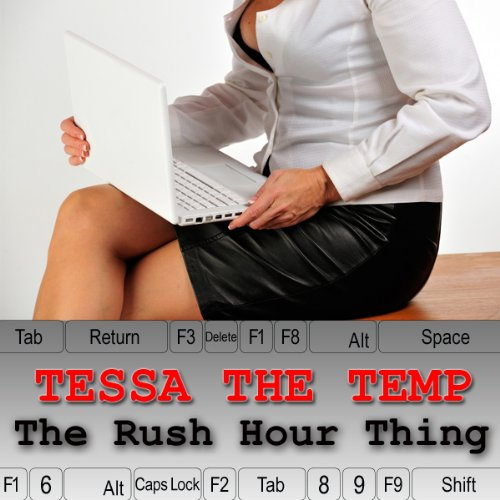 Tessa the Temp: The Rush Hour Thing audiobook cover art