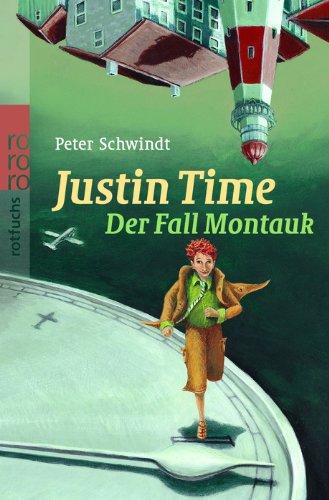 Der Fall Montauk (Justin Time, Band 2)