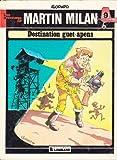 Destination guet-apens - Une histoire du journal Tintin (Les Aventures de Martin Milan)