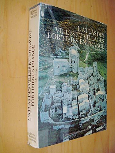 L'Atlas des villes et villages fortifiés en France (Moyen Age)